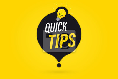 Obraz Quick tips, helpful tricks vector logos, emblems and banners. Quick Tips badge with light bulb and speech bubble. Helpful idea, solution and trick