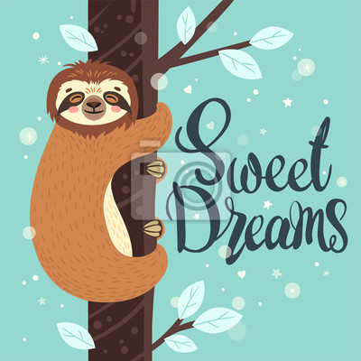 Sleeping sloth on the branch. Vector illustration with bear, leaves and lettering Sweet Dreams. Greeting card.