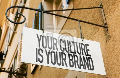 Obraz Twoja kultura jest Twój znak Marka w koncepcyjne obrazu