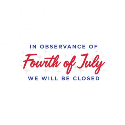 Obraz We Will Be Closed Sign, Closed Sign, 4th of July Banner, Fourth of July Closed, Holiday Banner, Independence Day Background, July 4th Background, 4th of July Background, Parade Background, Patriotic