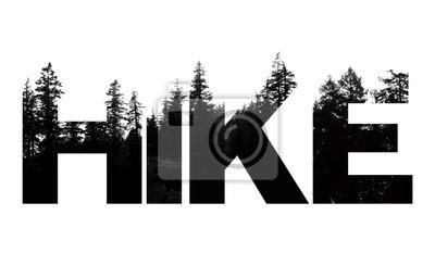 Obraz Wędrówki słowo wykonane z napisem treetop outdoor wilderness