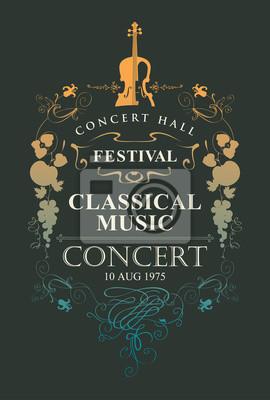 Obraz Wektorowy plakat dla koncerta muzyka klasyczna z miejscem dla teksta, winiety i skrzypce w rocznika stylu na czarnym tle ,.