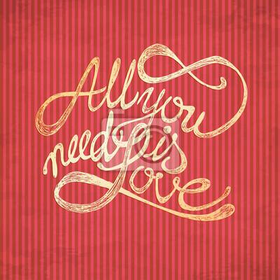 Obraz Wszystko Czego Potrzebujesz To Miłość Cytaty Na Czerwonym
