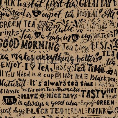Obraz Wzór słów o herbacie. Inspirujące cytaty. Ręcznie sporządzone ilustracje z napisem ręcznie. Idealne do kawiarni, barów, reklam herbacianych, tapet, papieru do pakowania.