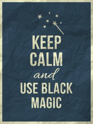 Obraz Zachowaj spokój i nie używać czarnej magii ofertę na zmięty papier tekstury