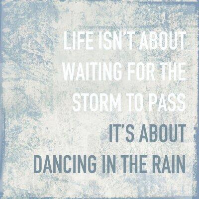 Obraz Życie motywacyjny plakat cytat o tańcu w deszczu