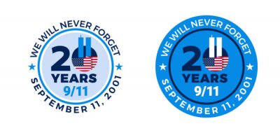 Plakat 9-11 badge label 20 years of September 11, 2001 - 9 11 Memorial Patriot Day - We will never forget text - circle with USA flag label