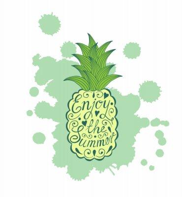 Plakat Ananas z napisem motywacyjnego. Ciesz się latem.