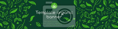 Plakat Banner organic ingredients, template design for healthy food concept, vegetarian food banner for eco store and market, eco-friendly background, green thinking concept, environmentally friendly banner.