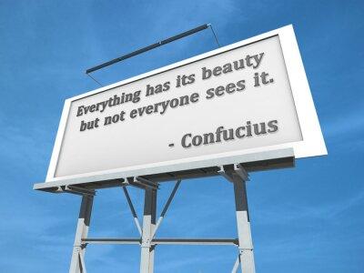 Plakat Billboard Konfucjusz Wszystko ma Beauty.
