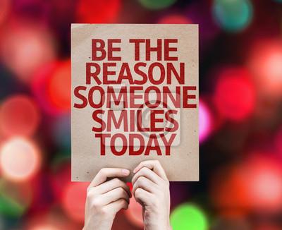 Plakat Być powodem Dzisiaj ktoś uśmiecha się karty