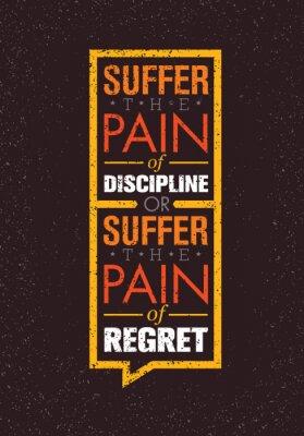 Plakat Cierpieć ból dyscyplinie lub ból żalu. Sport i Fitness kreatywny Motywacja Vector Design. siłownia Banner