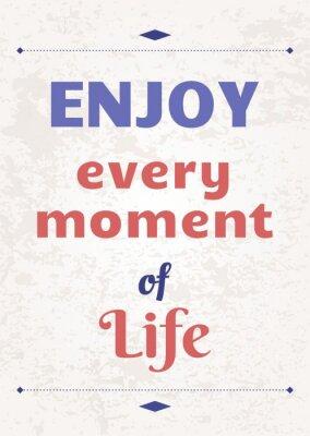 Plakat Ciesz się życiem