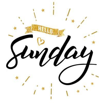 Plakat cześć niedziela szczęśliwy napis