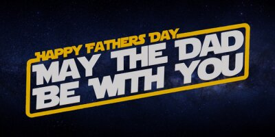 Plakat Father's Day concept: 3D rendered HAPPY FATHER'S DAY celebration MAY THE DAD BE WITH YOU text on dark background with copy space. Greetings to a dad, father, grandpa, daddy. Love expression