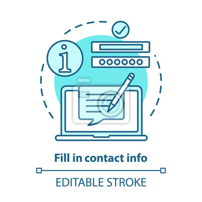 Plakat Fill in contact info blue concept icon. Contact us idea thin line illustration. Autofill information. Online form filling. Customer support service. Vector isolated outline drawing. Editable stroke