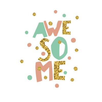Plakat Golden Awesome cytat wydrukować w wektorze. Błyszczące litery i złote chaotyczne kropki.