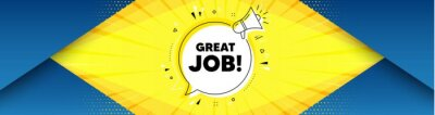 Plakat Great job symbol. Background with offer speech bubble. Recruitment agency sign. Hire employees. Best advertising coupon banner. Great job badge shape message. Abstract yellow background. Vector