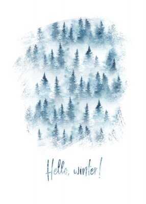 Plakat Hello winter greeting card! With hand lettering and watercolor forest. Isolated on white background.