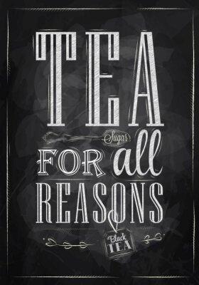 Plakat Herbata Dla wszystkich plakatami kreda Przyczyny