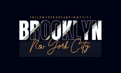 Plakat Illustration vector graphic of text, BROOKLYN, new concept design for t-shirts , hoodies, etc.first mover my concept.
