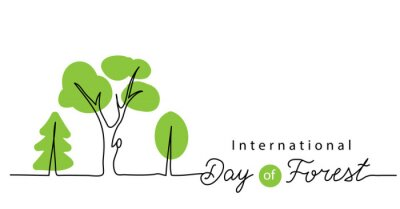 Plakat International Day of Forest vector background, banner, poster. Minimal one continuous line drawing of green trees. Forest day lettering