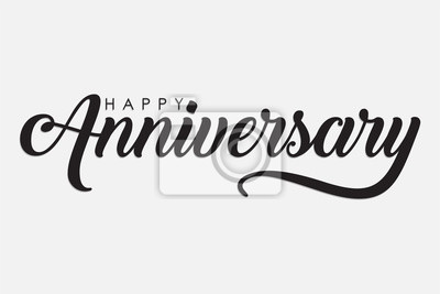 Plakat isolated calligraphy of happy anniversary with black color