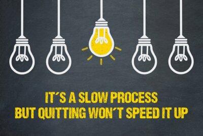 Plakat Jest to powolny proces, ale rzucenie palenia nie przyspieszy go