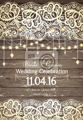 Plakat Karta zaproszenie na ślub. Piękne koronki z ozdobnymi świateł dla partii. Vintage drewniane tle. Inspiracją do karty, data ślubu, urodziny, herbaty lub garden party