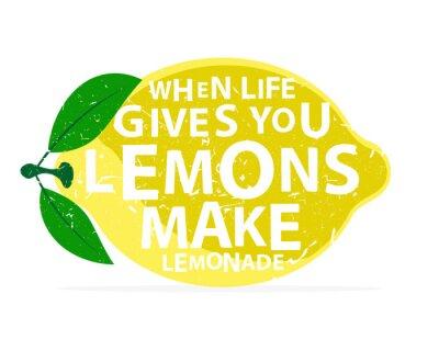 Plakat Kiedy życie daje ci cytryny, zrób z nich lemoniadę - kaligrafii