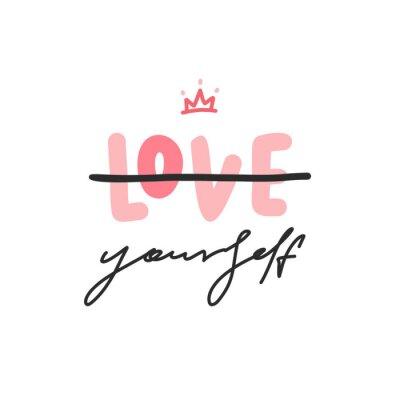 Plakat Kochaj siebie. Wektor typograohy moda plakat z napisem frazy i korony.