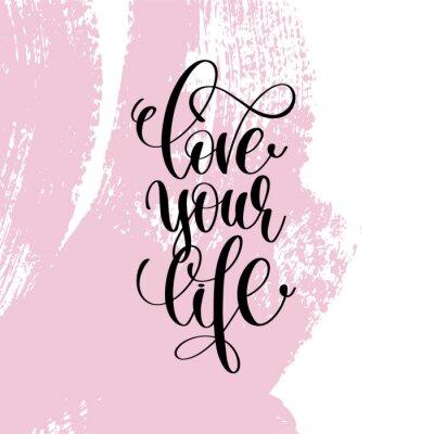 Kochaj Swoje życie Napisane Pisemnie Pozytywne Cytaty Plakaty Redro