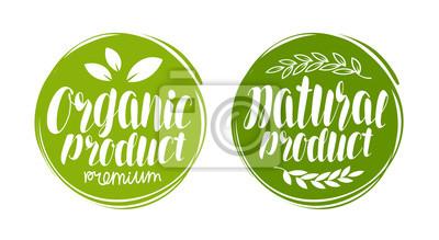 Plakat Logo lub etykietę ekologicznego produktu. Element projektu menu restauracja lub kawiarnia. Odręczne liternictwo, ilustracji wektorowych kaligrafii