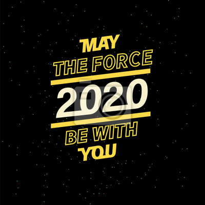 Plakat may the force be with you for your seasonal leaflets and greeting cards or Christmas themed invitations. 2020