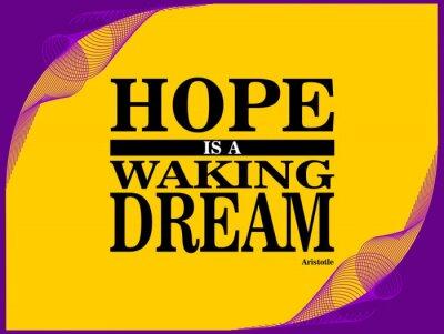 Plakat Nadzieja jest - motywacyjny zdanie