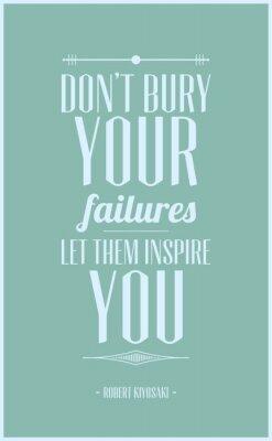 Plakat Nie pogrzebać swoje błędy niech inspirować
