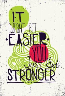 Plakat Plakat. Nie ma się łatwiej po prostu silniejszy
