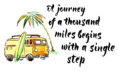 Plakat Podróż tysiąca mil zaczyna się od jednego kroku