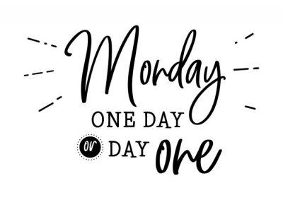 Plakat poniedziałek, dzień, pierwsza fraza motywacji