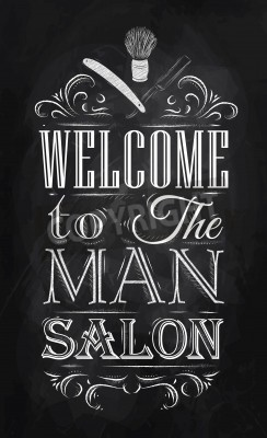 Plakat Poster Barbershop welcome to the man salon in a retro style and stylized for the drawing with chalk on the blackboard