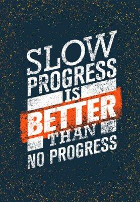 Plakat Powolny postęp jest lepszy niż żaden postęp. Gym Workout Motivation cytatu. Kreatywne Wektor Typografia Grunge Poster