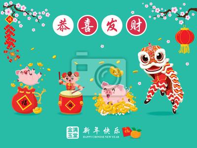 Projekt plakatu rocznika Chiński Nowy rok ze świni, taniec lwa, petarda. Znaczenie chińskich sformułowań: Życzymy pomyślności i bogactwa, szczęśliwego chińskiego nowego roku.
