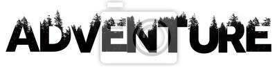 Plakat Przygoda słowo wykonane z napisem treetop outdoor wilderness