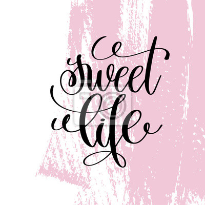Słodkie życiorys Napisane Pisemne Pozytywne Cytaty Plakaty Redro