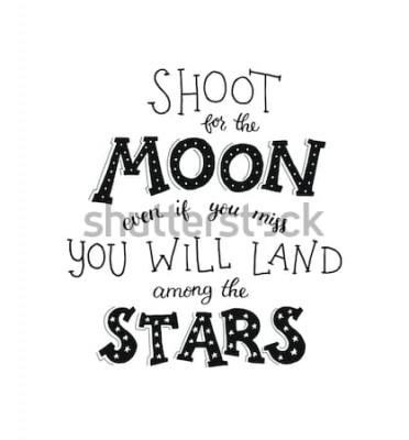 Plakat Strzelaj do księżyca plakat Ręcznie rysowane inspirujące qoute o księżycu i gwiazdach. Ilustracja wektorowa napis