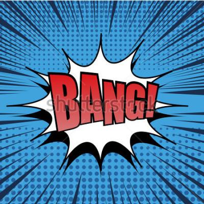 Plakat Tekst komiksowy Bang Bang. Styl pop-artu. Linie promieniowe tła. Ilustracja międzynarodowego wybuchu. Efekt półtonu