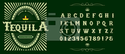 Plakat Tequila typeface. Vector hand crafted font for alcohol label in traditional Mexican style.