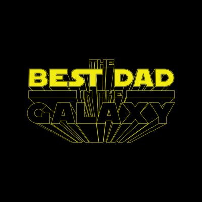 Plakat The Best Dad in the Galaxy. Fathers day concept illustration for t-shirt print or mug print or any other other personal gift. Isolated yellow 3D lettering on black background. Vector illustration.