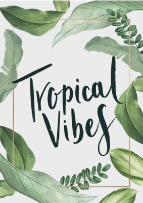 Plakat Tropical vibes poster