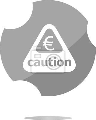 Plakat Uwaga Uwaga Znak Ikon Z Euro Znak Pienidzy Symbol